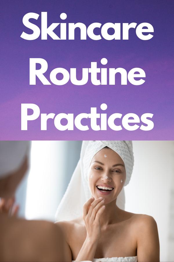 Skincare-Routine-Practices